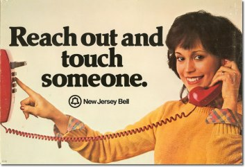 Reach out and touch someone ad